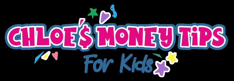 Chloe's Money Tips for Kids_C